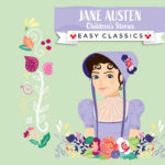 Jane Austin Children's Stories